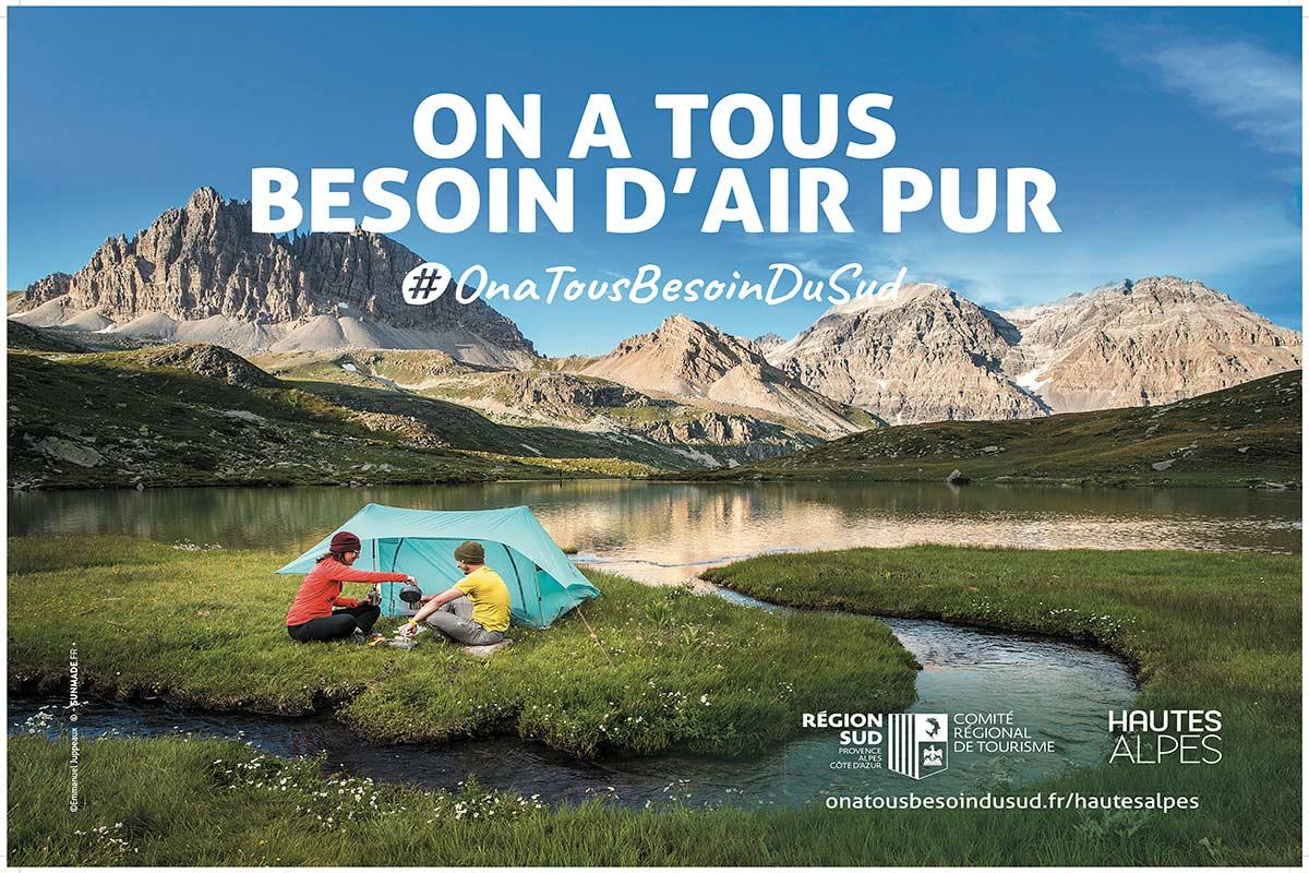 Affiche 4X3 réalisée pour les Hautes-Alpes dans le cadre de la campagne on a tous besoin du Sud créée pour le Comité Régional du Tourisme de la Région Sud